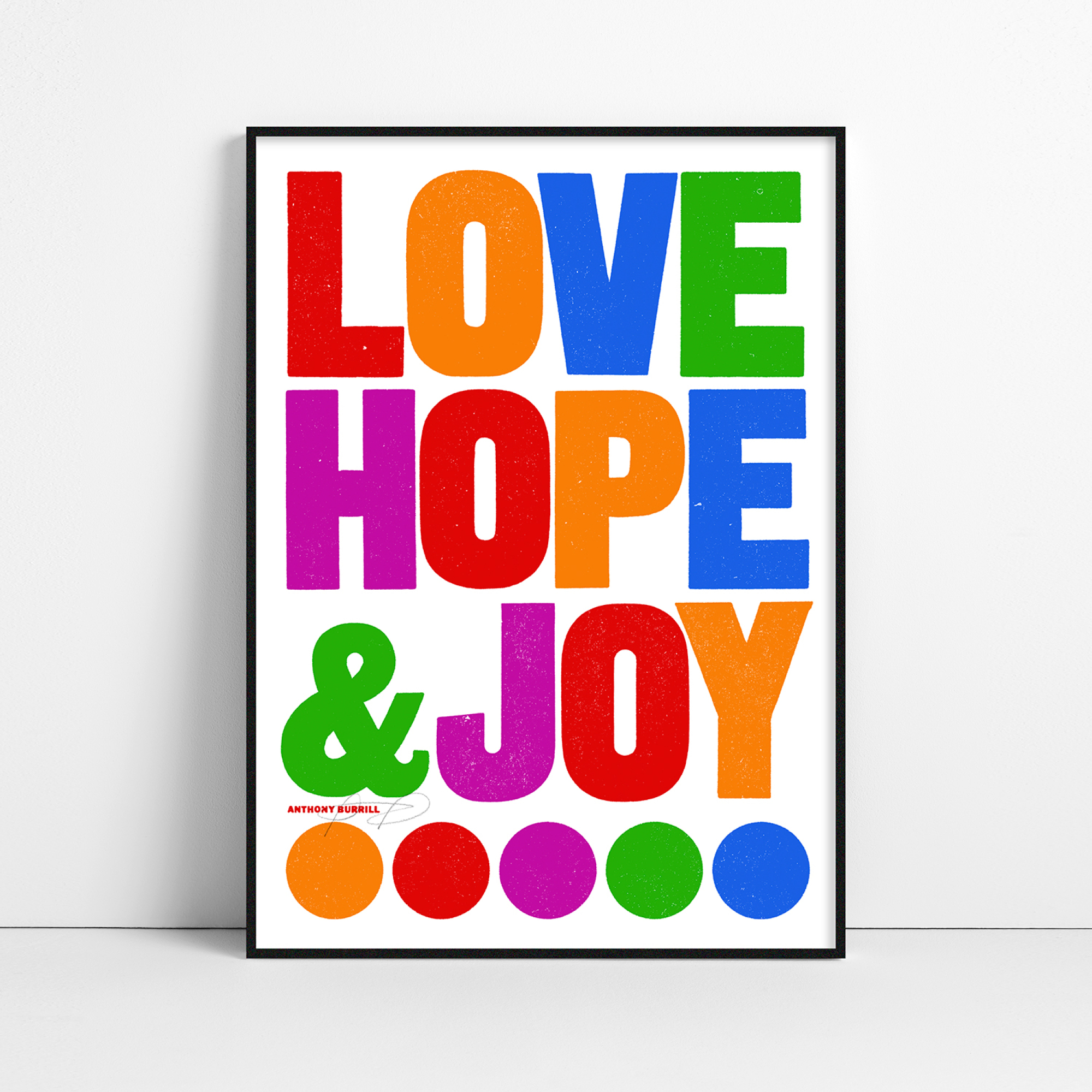Anhtony Burrill's Love, Hope & Joy is available as a limited-edition print with proceeds going to NHS Charities Together
